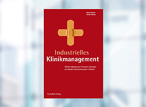 Industrielles Klinikmanagement